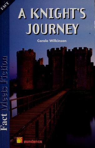 Cover of: A knight's journey | Carole Wilkinson