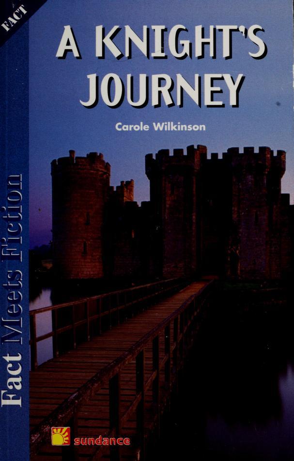 A knight's journey by Carole Wilkinson